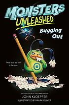 Monsters unleashed: Bugging out.
