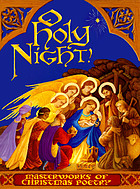 O Holy night! : masterworks of Christmas poetry