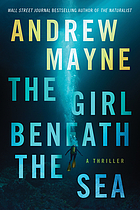 The girl beneath the sea. (Underwater investigation unit, #1.)