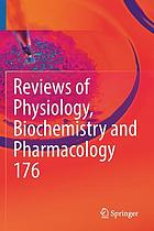 Reviews of physiology, biochemistry and pharmacology. 176
