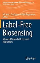 Label-free biosensing : advanced materials, devices and applications