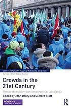 Crowds in the 21st century : perspectives from contemporary social science