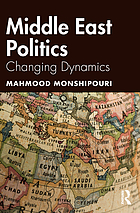 Middle East politics : changing dynamics