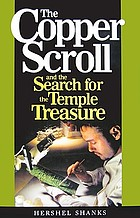 The Copper scroll and the search for the Temple treasure