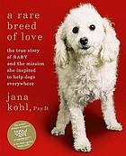 a rare breed of love