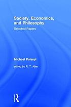 Society, Economics, and Philosophy : Selected Papers