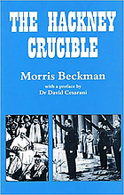 The Hackney crucible