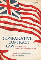 Comparative contract law : British and American perspectives