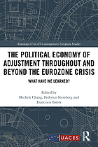 The political economy of adjustment throughout and beyond the Eurozone crisis : what have we learned?