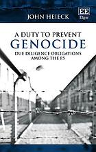 A duty to prevent genocide : due diligence obligations among the P5