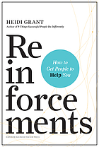 Reinforcements : how to get people to help you