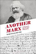 Another Marx : Early Manuscripts to the International