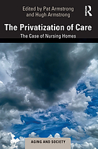 The privatization of care : the case of nursing homes