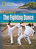 Capoeira, the fighting dance