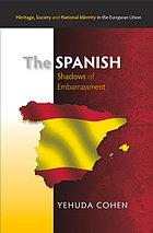 The Spanish : shadows of embarrassment