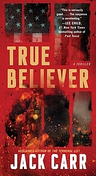 True believer : a thriller