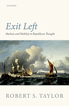 Exit left : markets and mobility in Republican thought