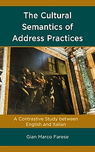 The cultural semantics of address practices : a contrastive study between English and Italian