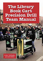 The library book cart precision drill team manual