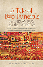 A tale of two funerals : the throw rug and the tapestry