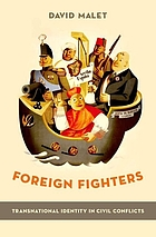 Foreign fighters : transnational identity in civic conflicts