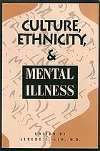 Culture, ethnicity, and mental illness.