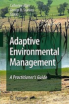 Adaptive environmental management : a practitioner's guide