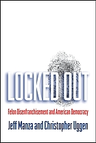 Locked out : felon disenfranchisement and American democracy