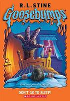 Goosebumps-Don't go to sleep!
