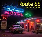 Route 66 : then and now