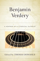 Benjamin Verdery : A montage of a classical guitarist