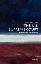 The U.S. Supreme Court : a very short introduction