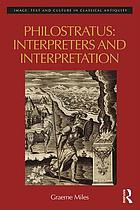 Philostratus : interpreters and interpretation