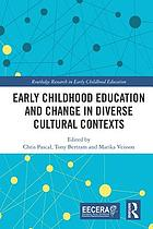 Early childhood education and change in diverse cultural contexts