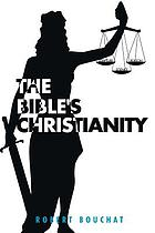 BIBLE'S CHRISTIANITY.