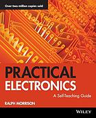 Practical electronics : a self-teaching guide