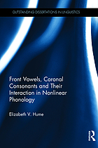 Front Vowels, Coronal Consonants and Their Interaction in Nonlinear Phonology