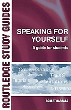 Speaking for yourself : a guide for students