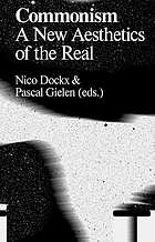 Commonism : a new aesthetics of the real