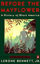Before the Mayflower : History of Black America.