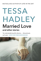Married love : and other stories