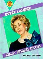 Estee Lauder : beauty business success