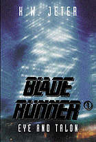 Blade runner 4: eye & talon