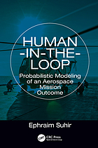 Human-in-the-loop : probabilistic modeling of an aerospace mission outcome