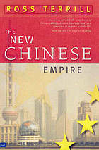 The new Chinese empire : and what it means for the world