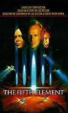 The fifth element : a novel