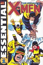 Essential the uncanny X-Men. Vol. 1