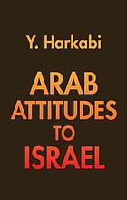Arab Attitudes to Israel