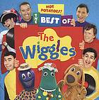 Wiggles, the: hot potatoes - the best of