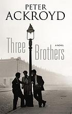 Three brothers : a novel